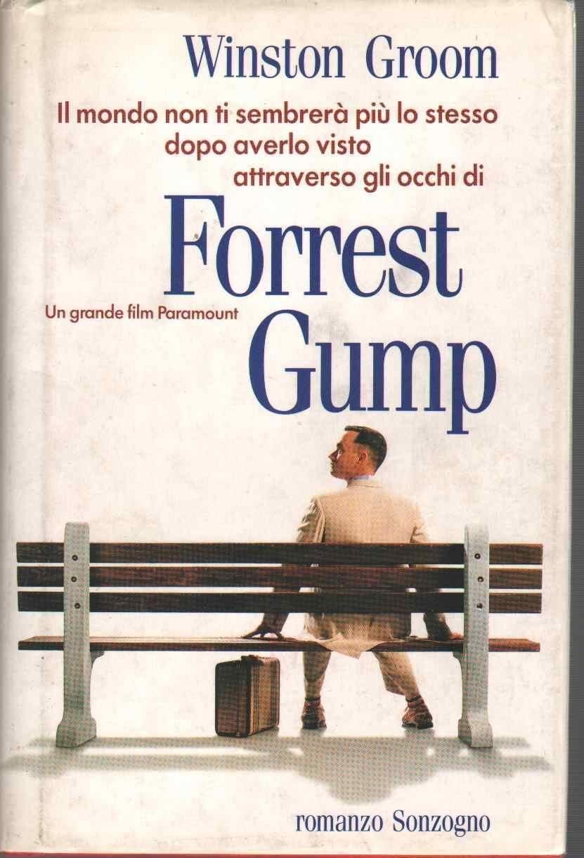 """È assalto alla prima edizione di """"Forrest Gump"""" di Winston Groom (Sonzogno, 1994) dopo la notizia della morte dell'autore"""