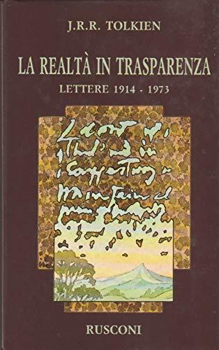"""""""La Realtà in Trasparenza"""": l'epistolario di Tolkien al mercatino"""