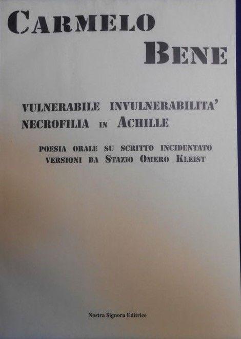 """""""Vulnerabile Invulnerabilità Necrofilia in Achille"""": il pezzo più raro di Carmelo Bene in asta su Catawiki"""