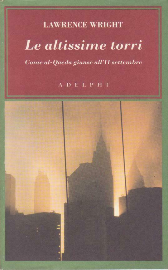 """""""Le altissime torri"""" e la storia di Al-Qaeda di Lawrence Wright in bancarella"""