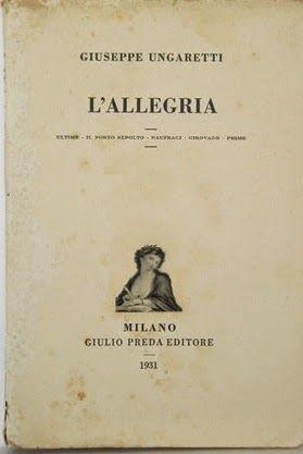 L'ALLEGRIA – UNGARETTI RARISSIMO (1931) – miglior prezzo mai quotato per questa prima ed., 85 €