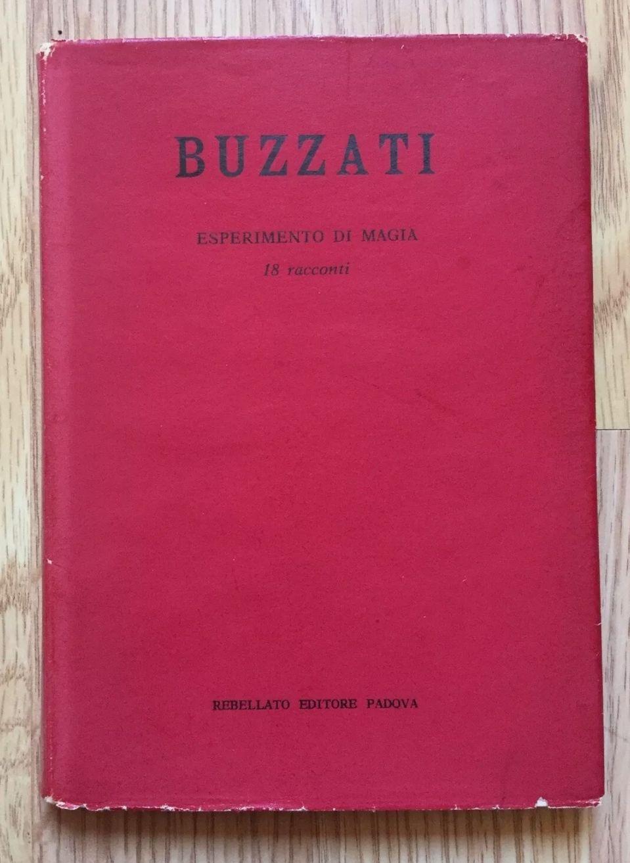 D. Buzzati – Esperimento di magia – RARISSIMA 1'ed. Rebellato 1958, numerato