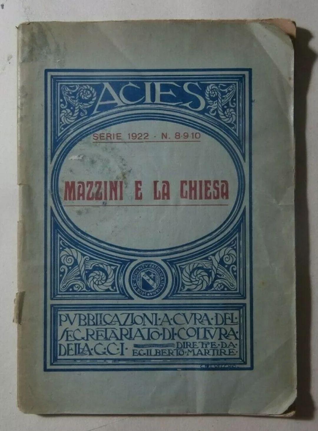 Rarissimo antico libro spillato Massoneria Mazzini e la Chiesa 1922