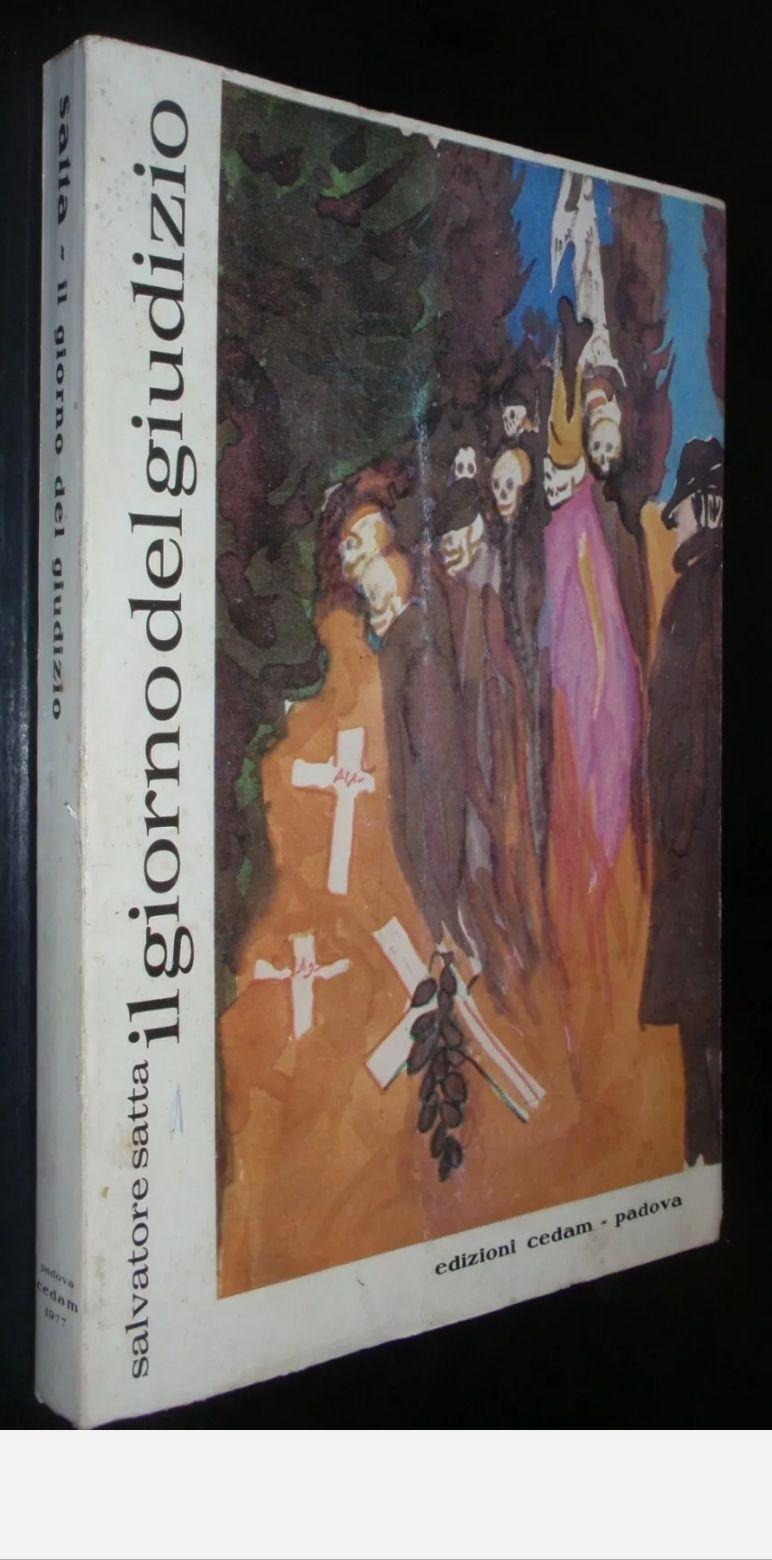 SALVATORE SATTA – IL GIORNO DEL GIUDIZIO – PRIMA EDIZIONE CEDAM 1978. Clamoroso caso letterario. Molto raro. In asta su eBay