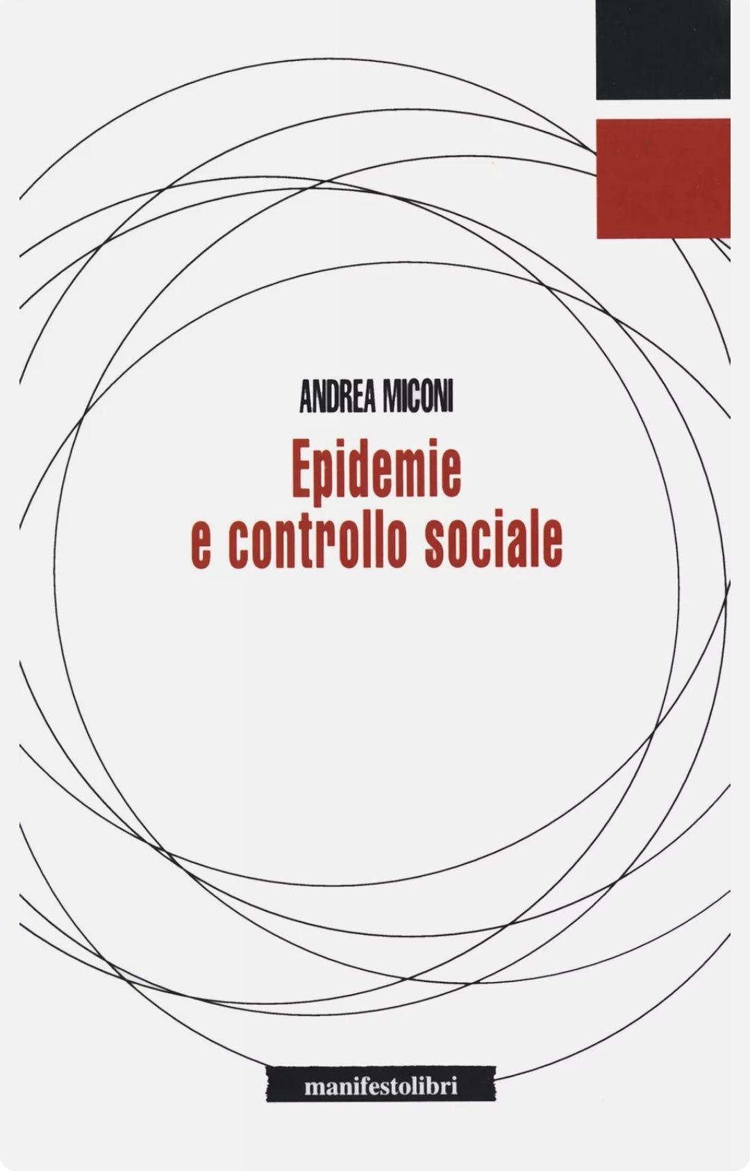 Epidemie e controllo sociale – Miconi Andrea. Raro, ricercato, attualissimo. A 9.50 €