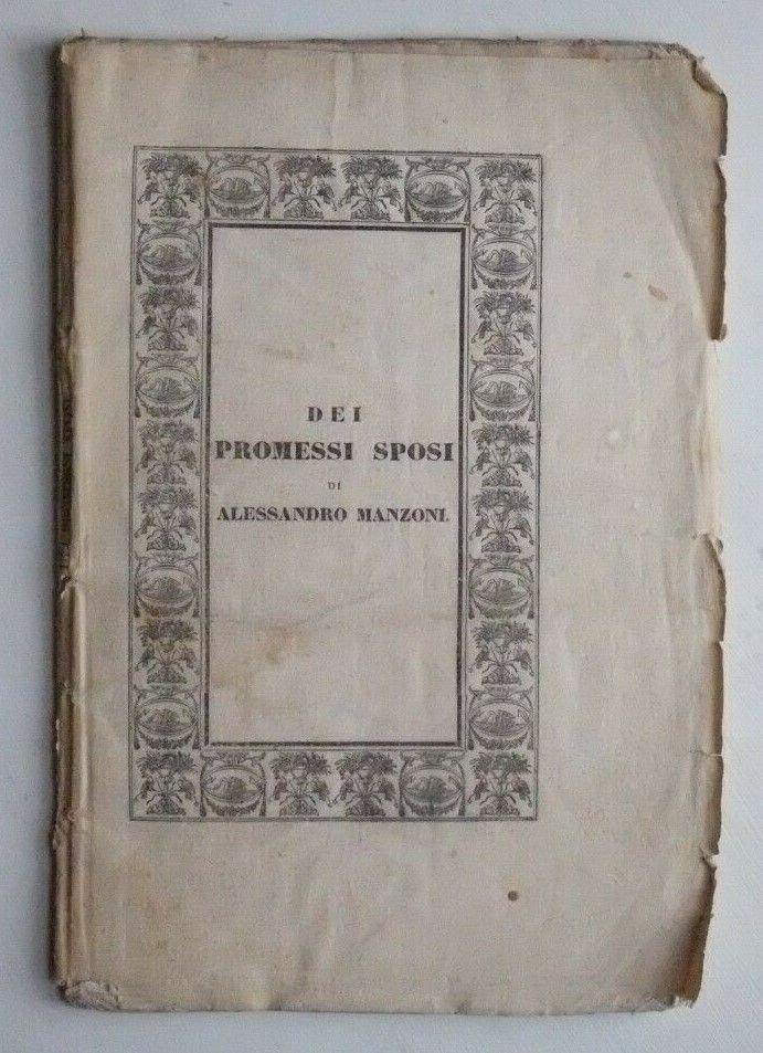 """""""DEI PROMESSI SPOSI DI ALESSANDRO MANZONI"""" Rara recensione coeva (1831) originale e poco conosciuta"""