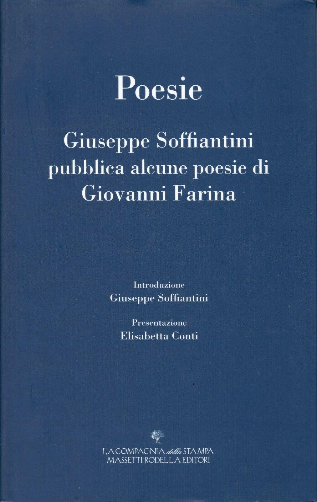 Giuseppe Soffiantini (l'imprenditore sequestrato) pubblica alcune poesie di Giovanni Farina (cioè il suo rapitore)