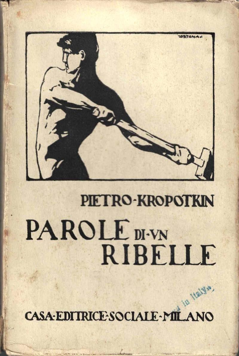 PAROLE DI UN RIBELLE (RARISSIMO – DA COLLEZIONE – PRIMA ED – 1921)