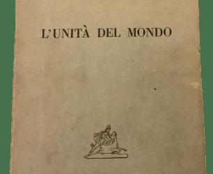 """""""L'unità del mondo"""" di Giuseppe Cambareri (Mithras, 1944): un libro misterioso"""