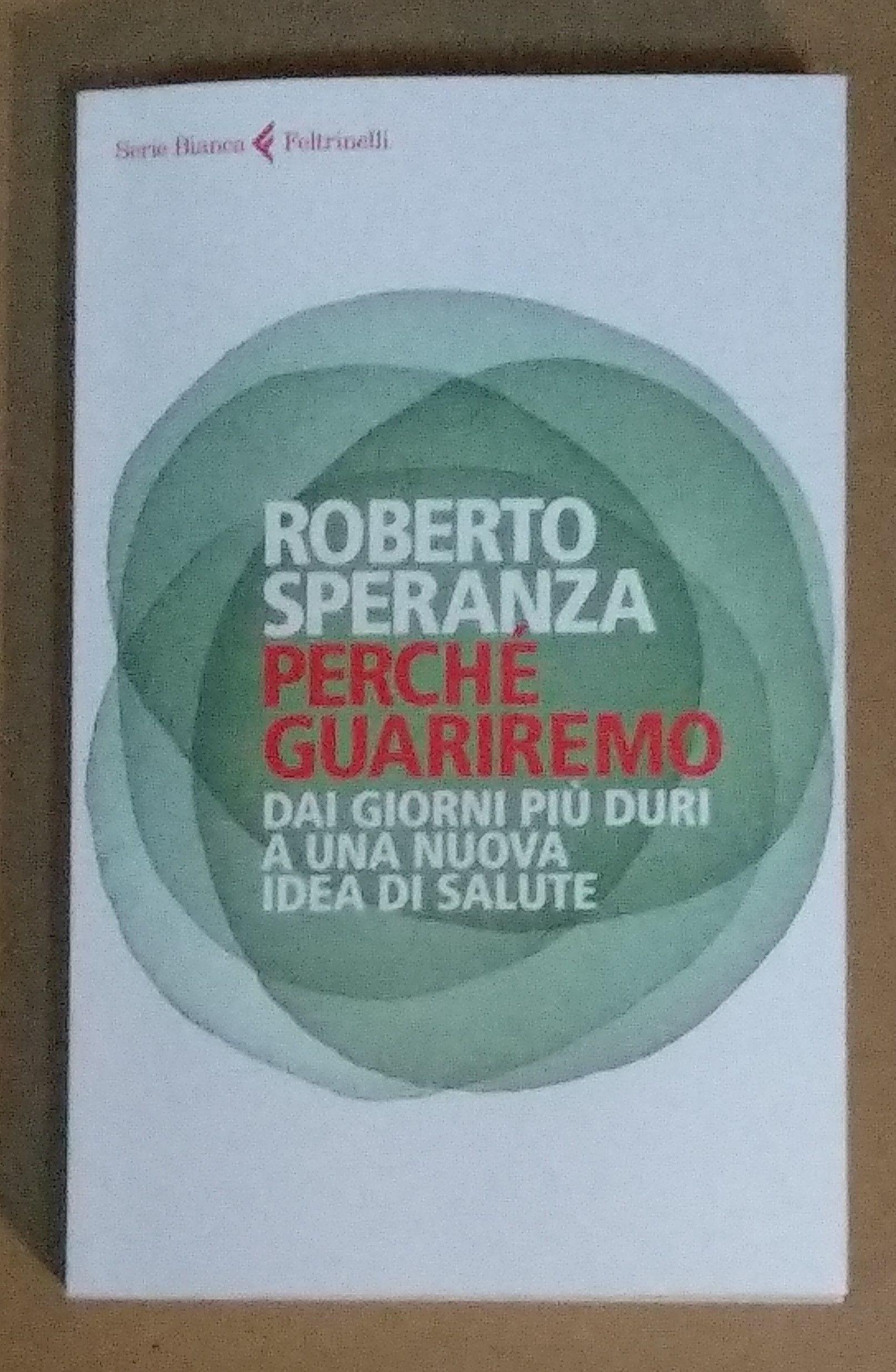 """Una copia di """"Perché guariremo"""" di Roberto Speranza su Comprovendolibri – a 40 € – il libro al centro delle polemiche"""
