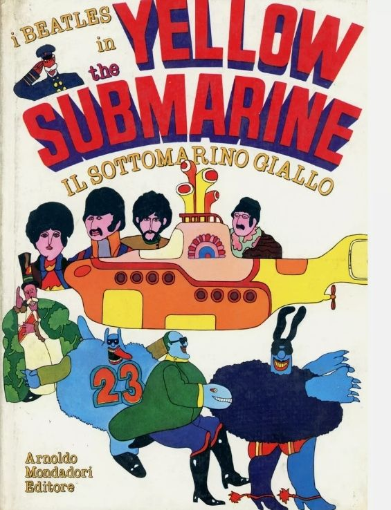 "I BEATLES in ""The YELLOW SUBMARINE"" libro originale Italiano 1969 – rarissimo !!"