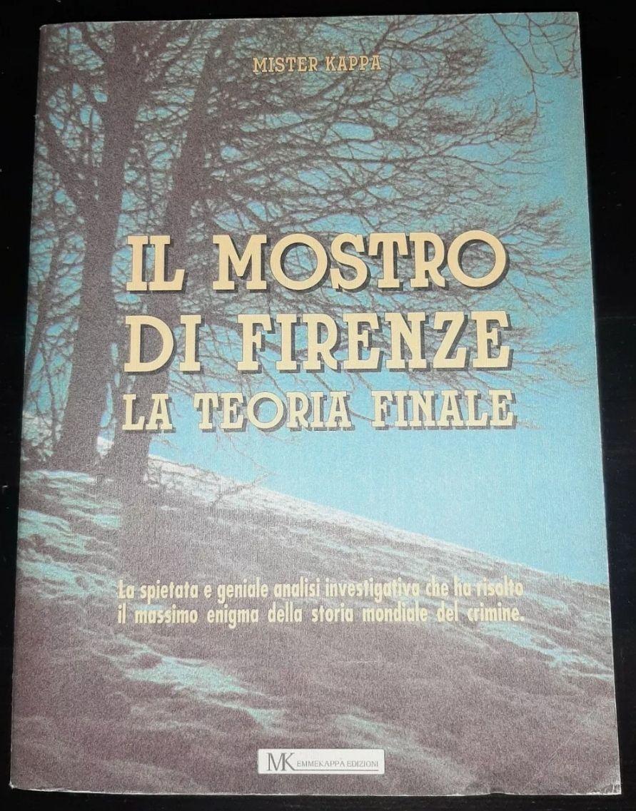 Il Mostro Di Firenze La Teoria Finale rarissimo introvabile in asta a 17,50 €