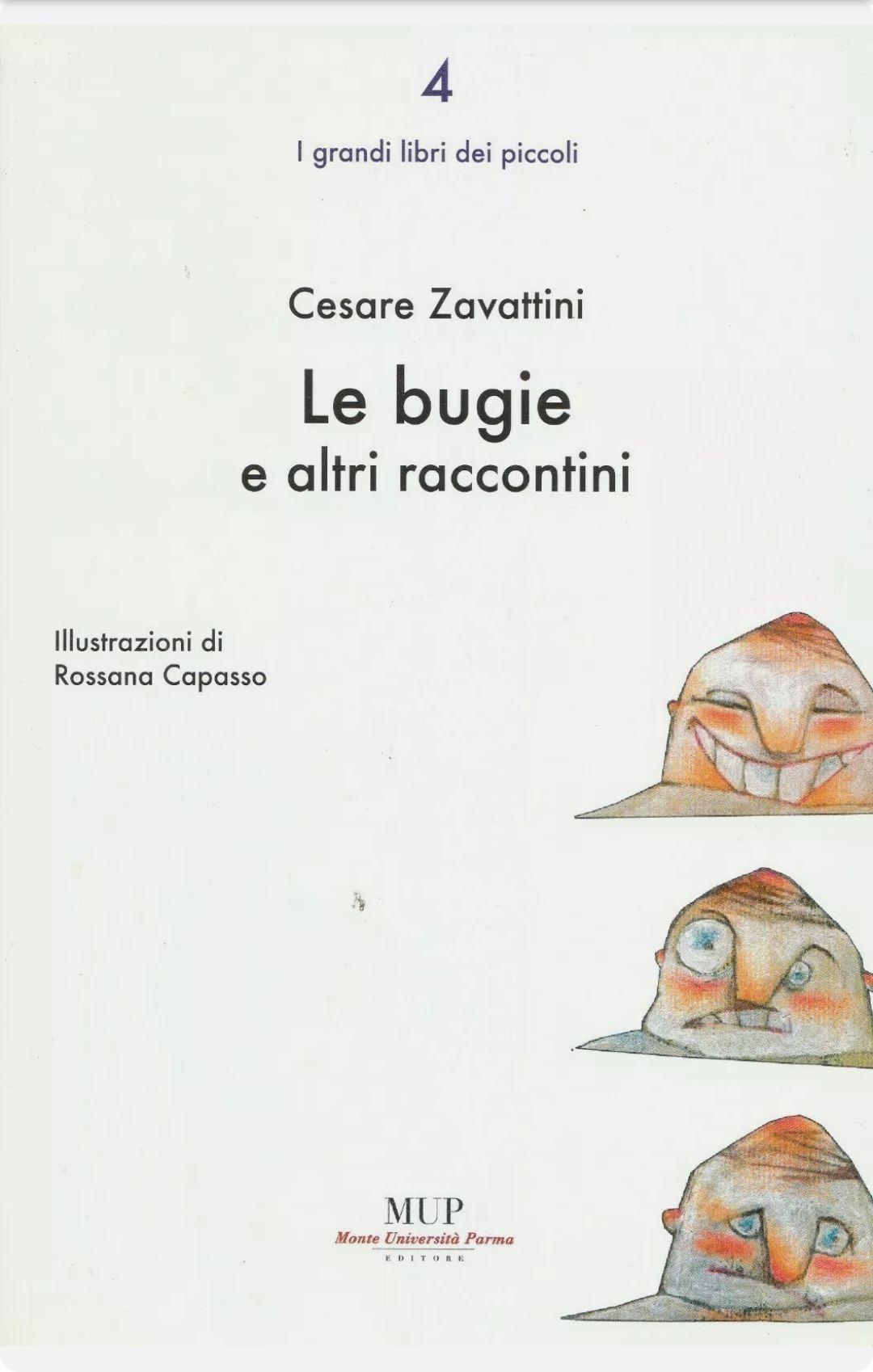 CESARE ZAVATTINI, LE BUGIE E ALTRI RACCONTINI, un libro veramente introvabile, MUP – a 8,90 €
