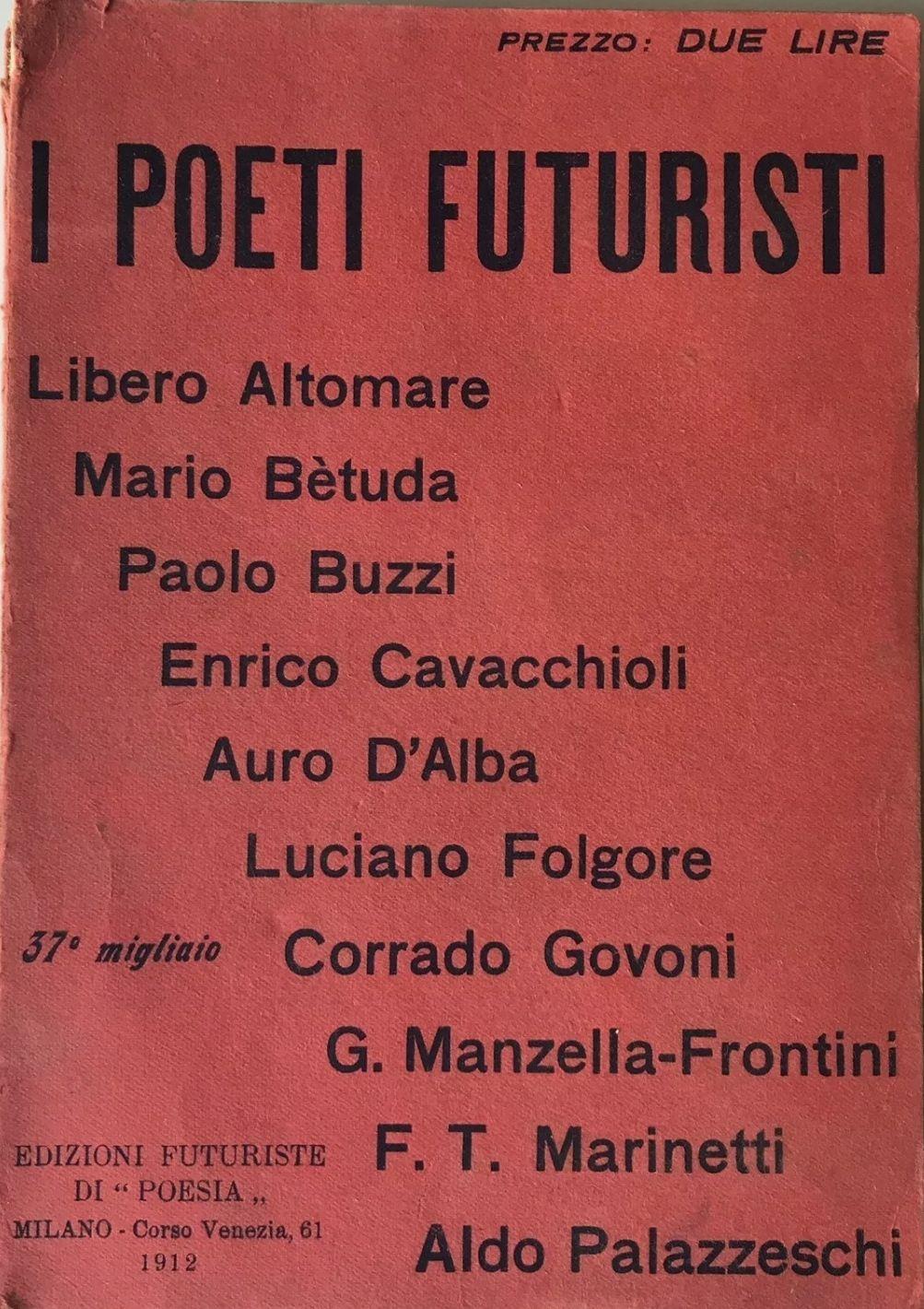 I Poeti Futuristi – Edizioni Futuriste di Poesia 1912. Prima edizione, a 140 €