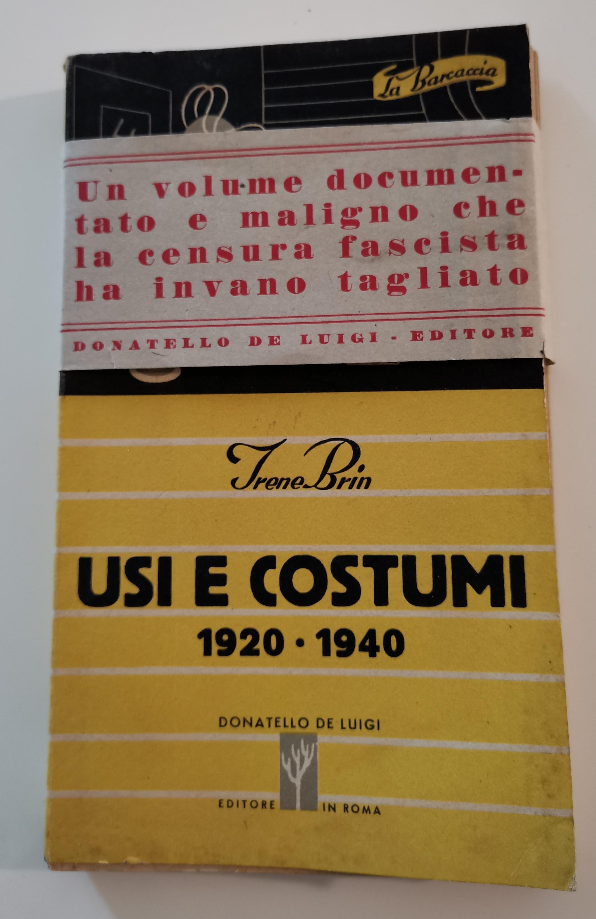 """""""Usi e costumi"""" (De Luigi, 1944): nel mito – censurato – della grande giornalista Irene Brin"""