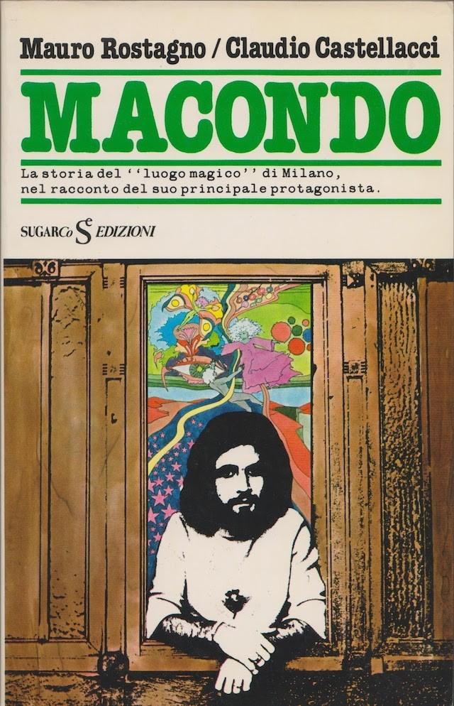 Macondo-Rostagno Mauro – castellacci claudio -rarissimo – SUGARCO -1978