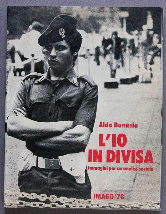 """Una testimonianza degli """"anni caldi"""": L'io in divisa di Aldo Bonasia (1978) in asta sottoprezzo"""