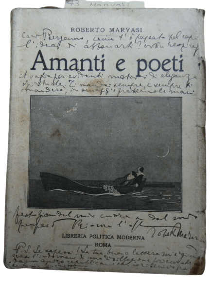 "Una clamorosa dedica in copertina di ""Amanti e Poeti"" (1925) dell'antifascista in esilio Roberto Marvasi"