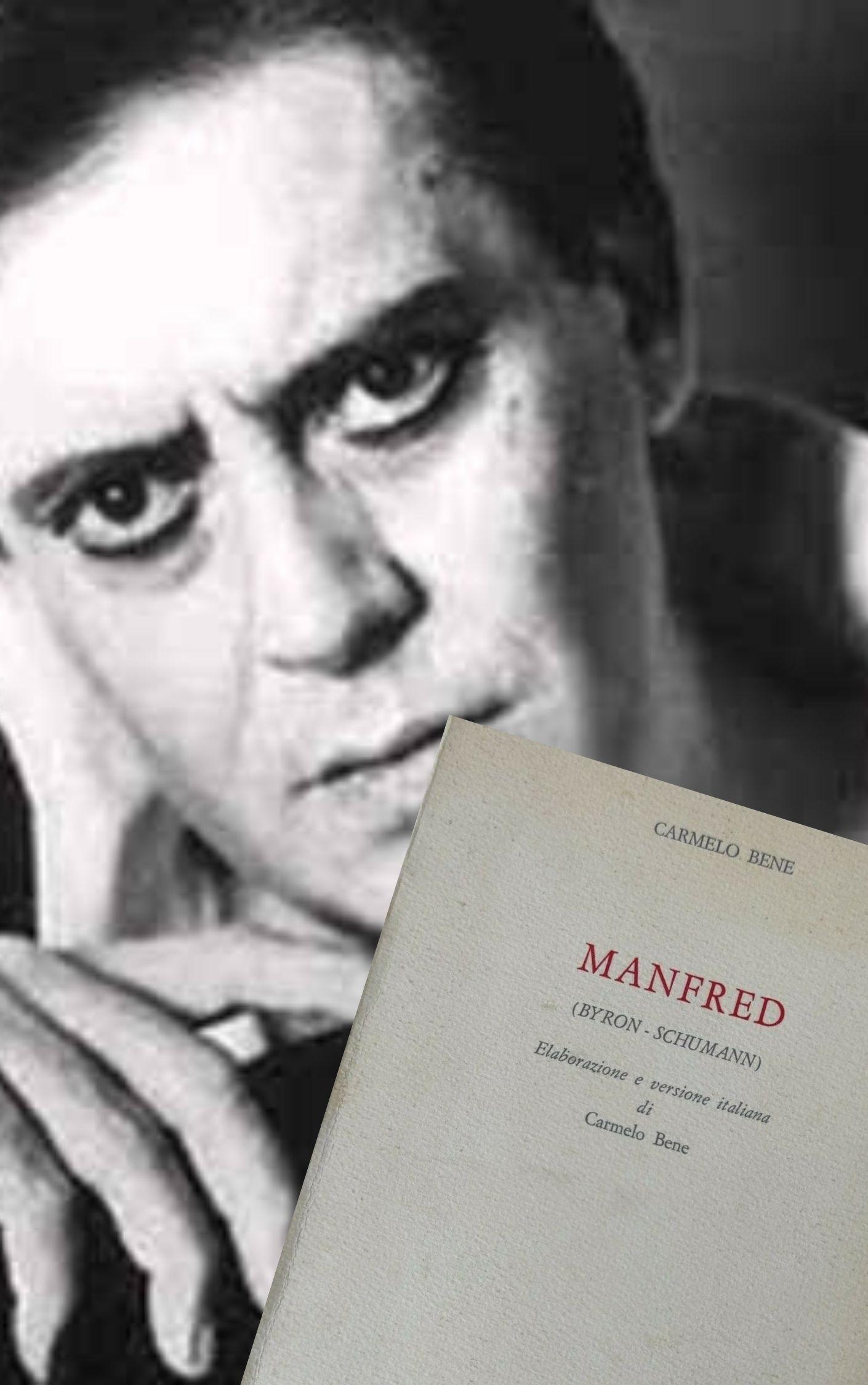 """Ecco il """"Manfred"""" di Carmelo Bene (1980): raro – 85 €"""
