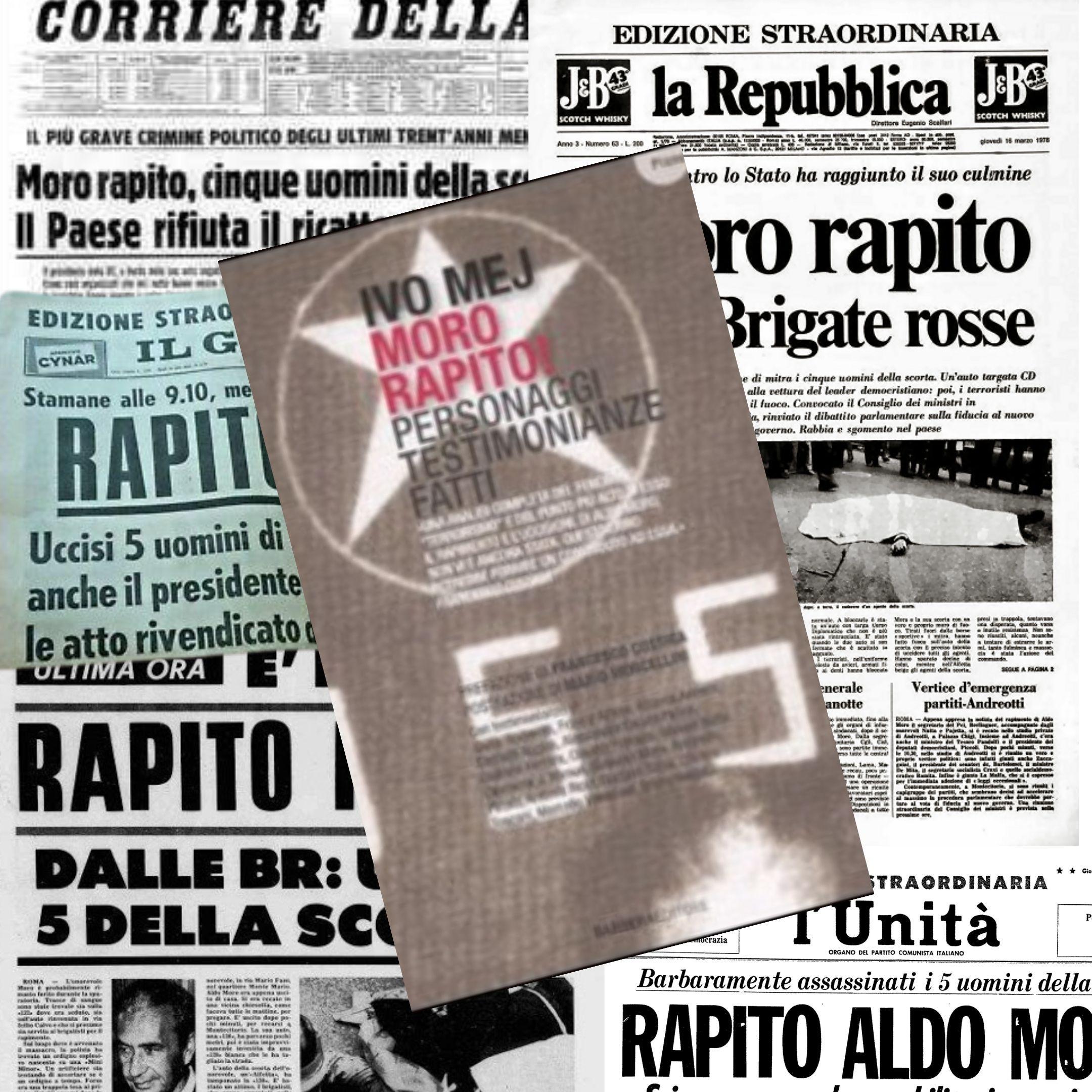"""""""Moro rapito"""", di Ivo Mej: il caso Moro e i media"""