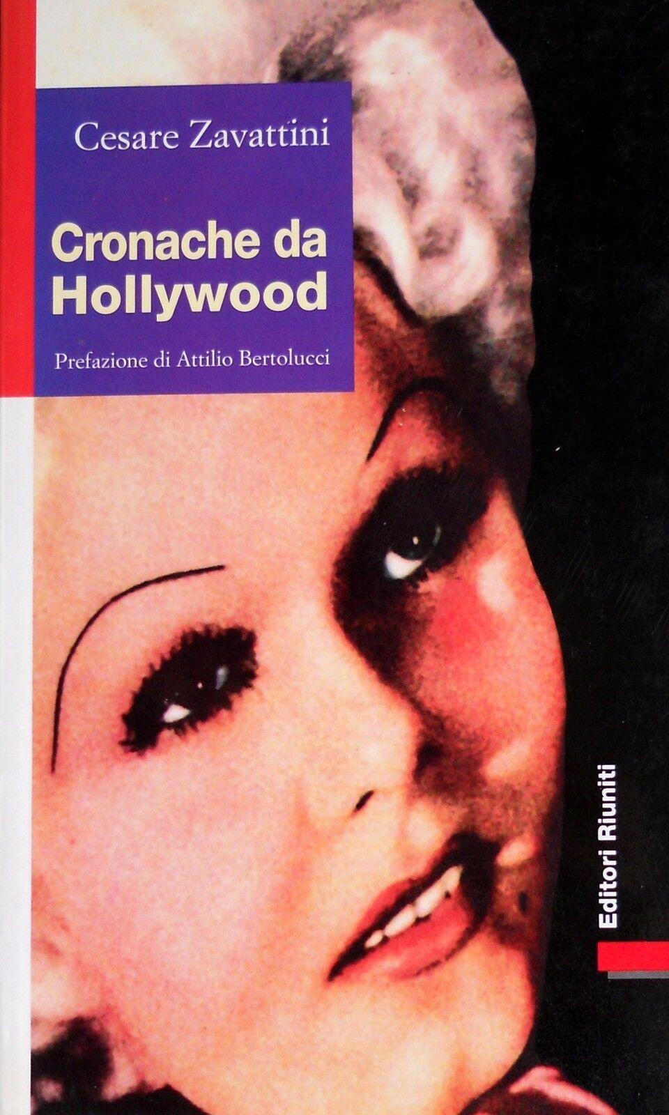 """""""Cronache da Hollywood"""" (senza andare a Hollywood) di Cesare Zavattini"""