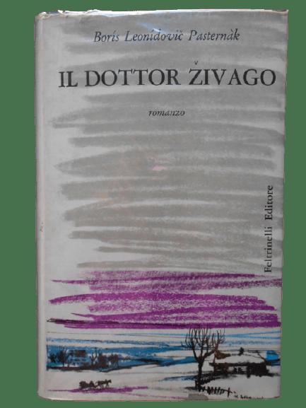 """""""Il dottor Zivago"""" di Boris Pasternak (Feltrinelli, 1957): la prima edizione mondiale"""