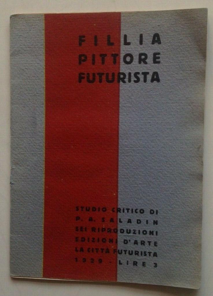 """Appare una copia di """"Fillia pittore futurista"""" di P. A. Saladin su eBay"""