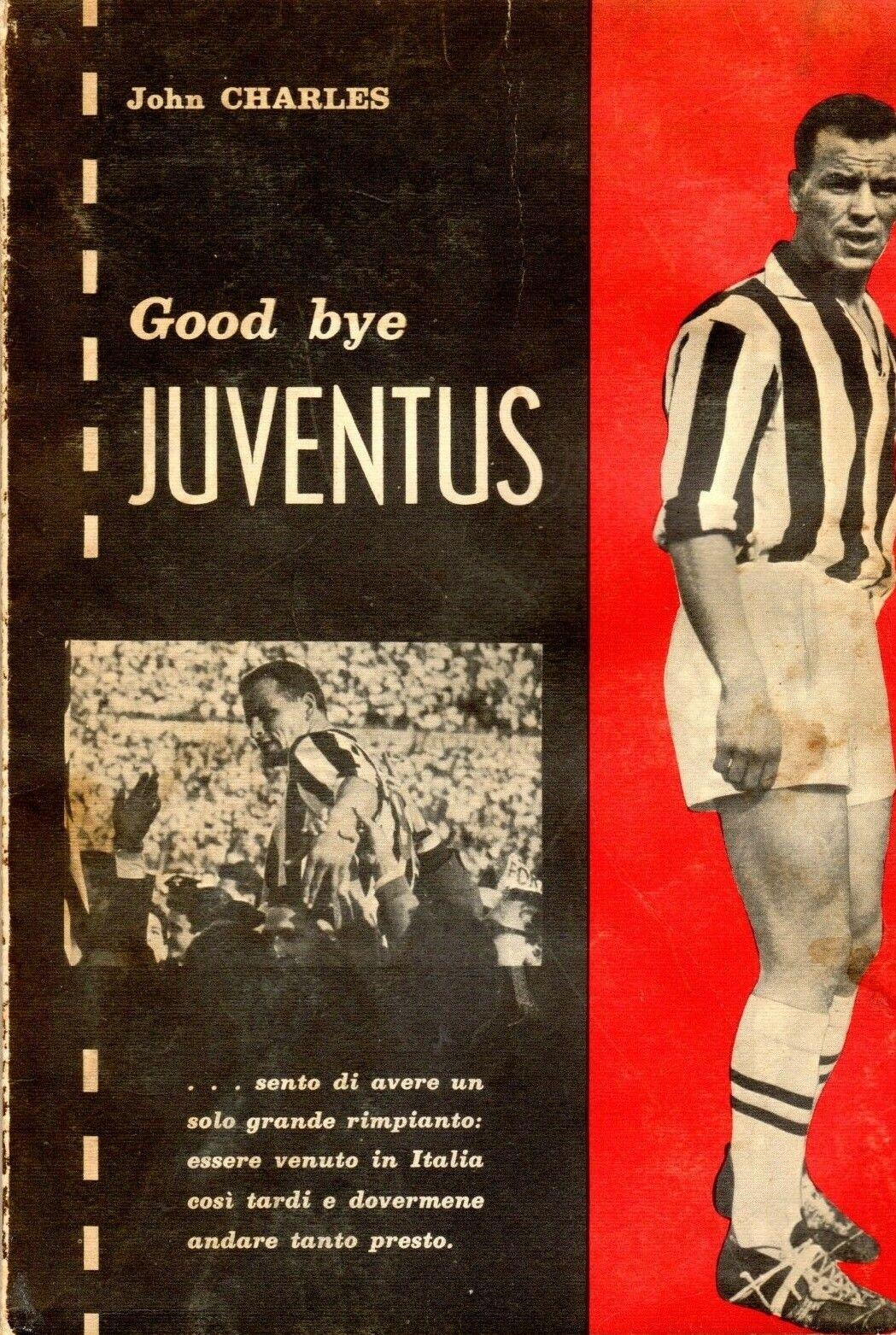 """""""Good bye Juventus"""" di John Charles (1962): un pezzo di storia calcistica e un cimelio da collezione"""