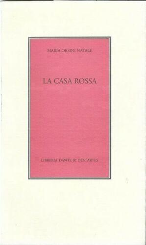 """""""La casa rossa"""" di Maria Orsini Natale (Dante & Descartes, 1998) in asta su eBay"""