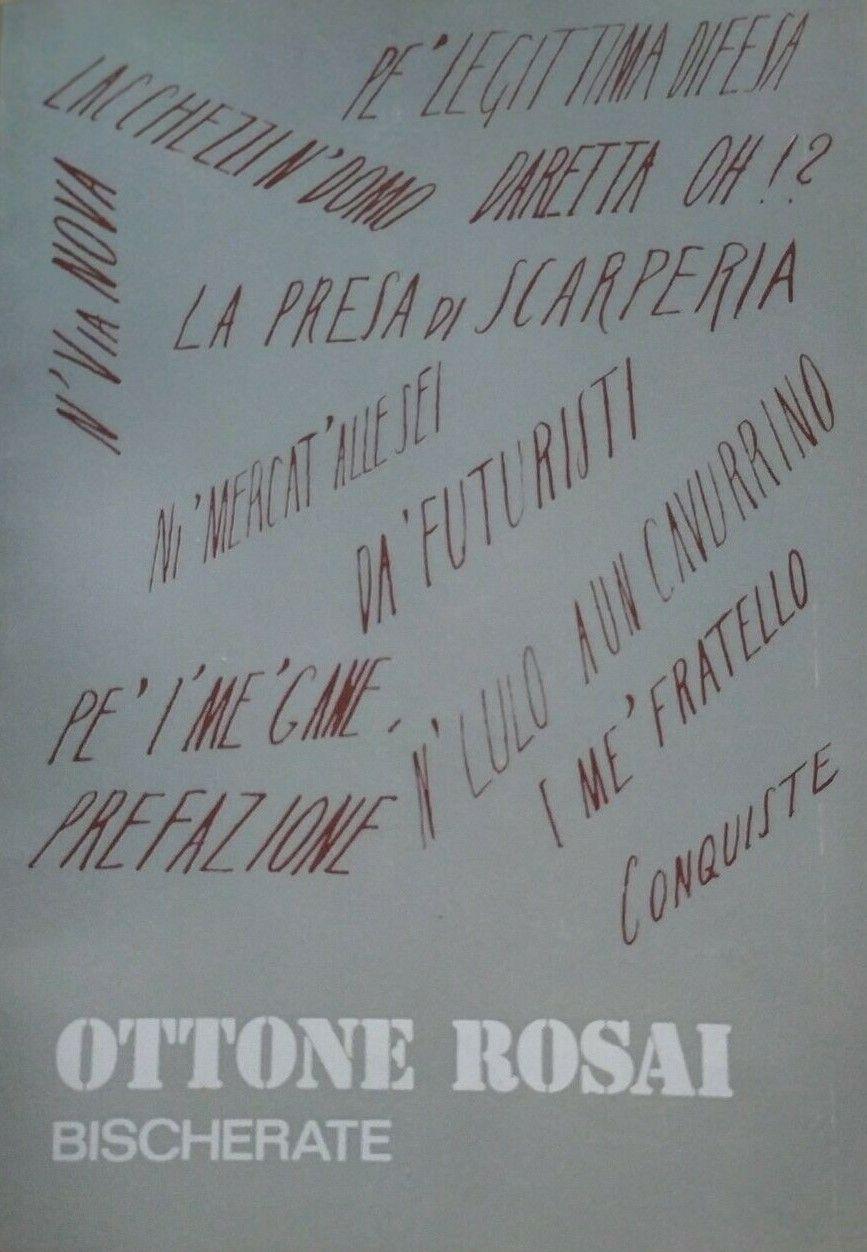 Ottone Rosai Bischerate. Prato (1976) a 8 €