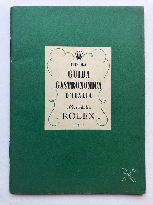 Piccola Guida Gastronomica d'Italia offerta dalla Rolex (1950): rara, elegante e di design – in asta a 1 €