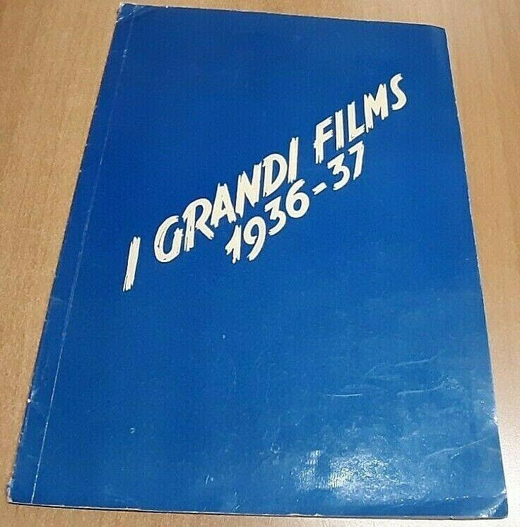 I grandi films 1936-37: un album con le locandine dei film approvati dal Fascismo per quel biennio: mai visto prima!