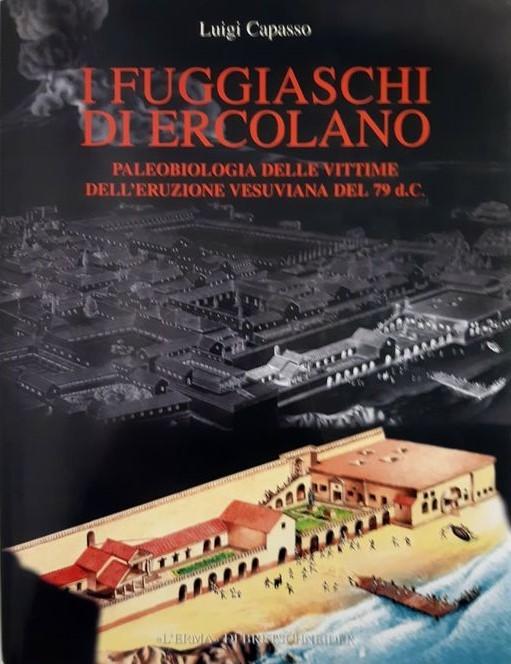 """""""I fuggiaschi di Ercolano"""" di Luigi Capasso (L'Erma di Bretschneider, 2001): sottoprezzo un'opera ricercatissima"""