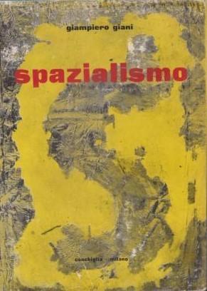 """Una copia della prima edizione di """"Spazialismo"""" di Giampiero Giani (1956), cosa ci fa in Sudafrica?"""