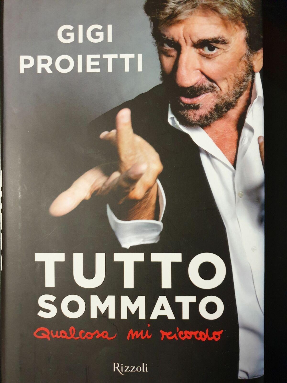 Addio a Gigi Proietti: su ebay la sua autobiografia prende il volo. Tutto sommato, qualcuno si ricorda!