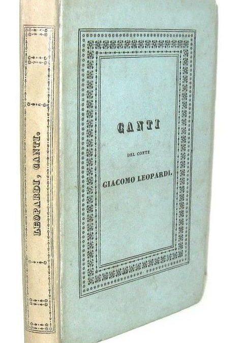 """""""Canti"""" di Giacomo Leopardi (Piatti, 1831): e che Natale sarebbe se qualcuno ci regalasse questo libro?"""