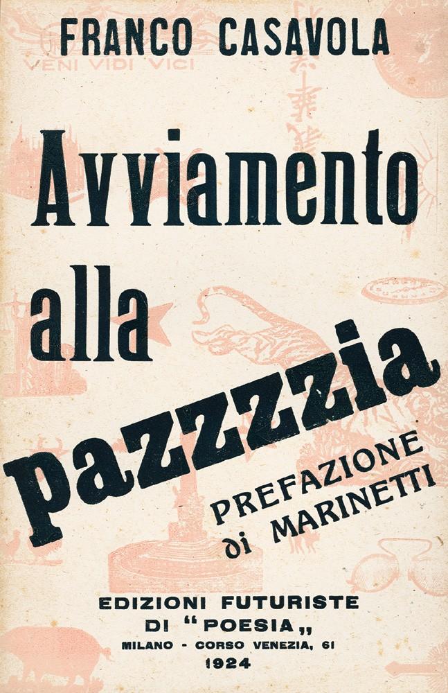 """""""Avviamento alla pazzzzia"""" di Franco Casavola (Edizioni Futuriste di poesia, 1924) in asta sottoprezzo"""