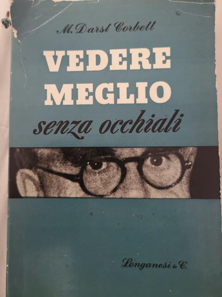 """""""Vedere meglio senza occhiali"""" di Margaret Darst Corbett con il set completo di pieghevoli"""