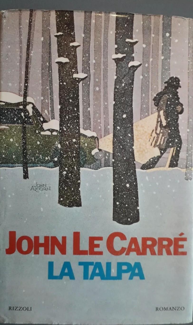 """""""LA TALPA """" JOHN LE CARRE – RIZZOLI – 1975 – BUONE CONDIZIONI – PRIMA EDIZIONE"""