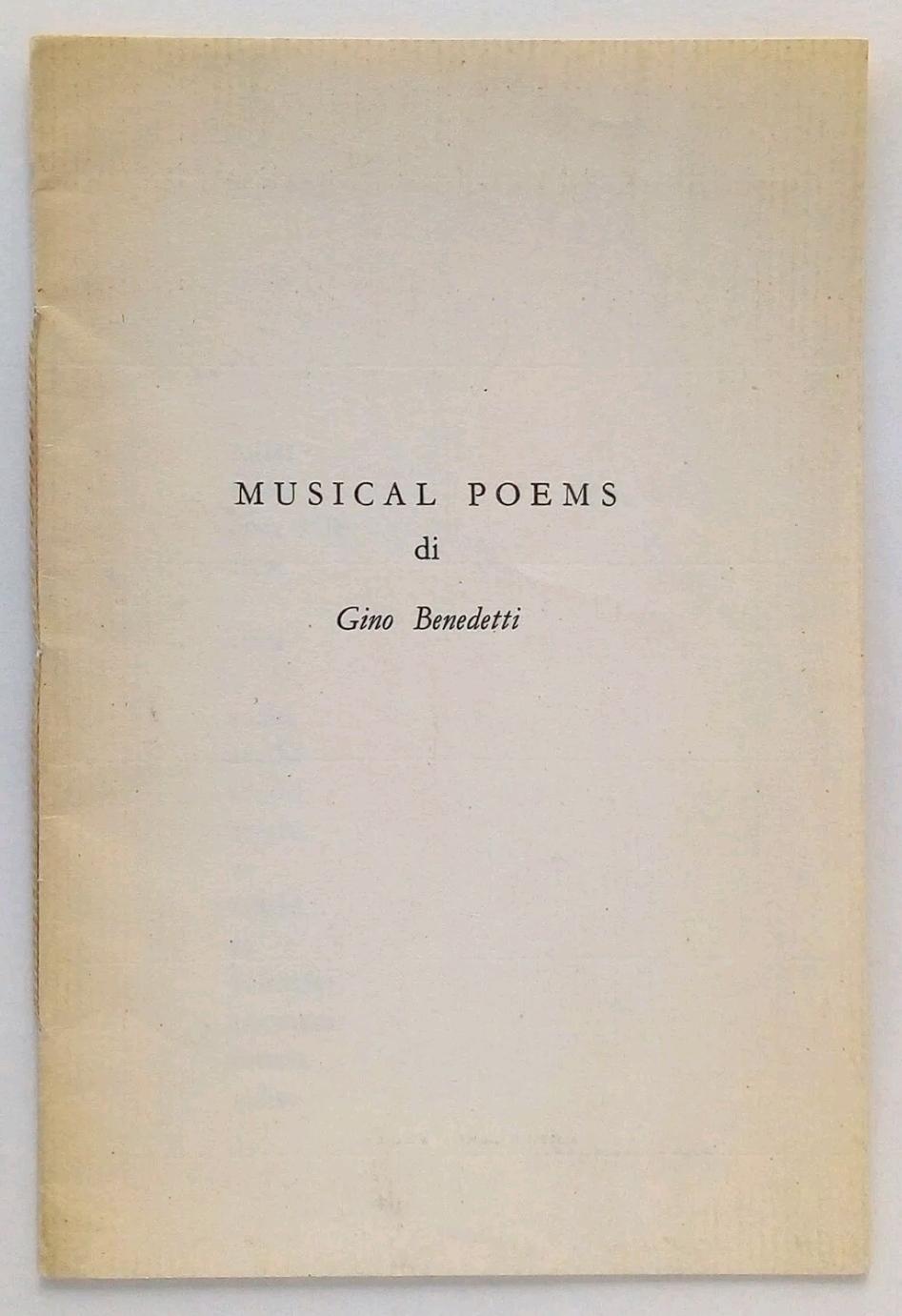 GINO BENEDETTI – MUSICAL POEMS – Edito in proprio, 1967. Poesia visiva. Rarissimo