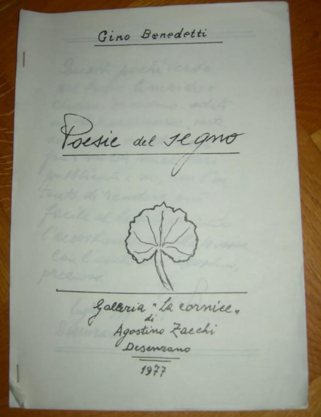 POESIE DI GINO BENEDETTI POESIE DEL SEGNO ANNO 1977. Edizione introvabile. A 10 €.