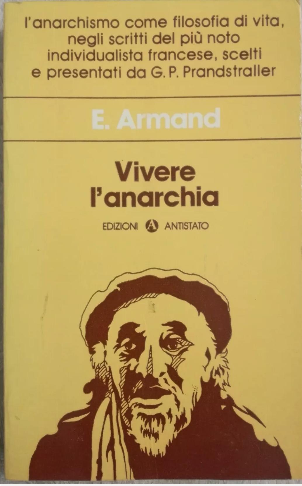 VIVERE L'ANARCHIA (PRIMA EDIZIONE – RARISSIMO)