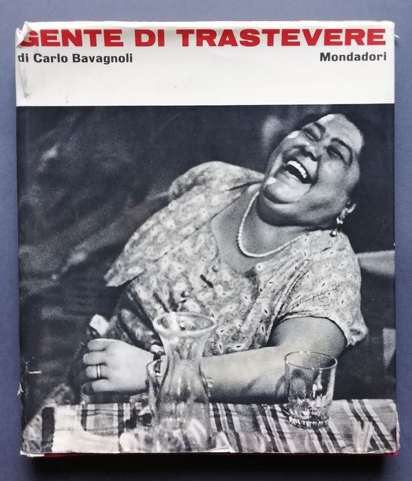 """""""Gente di Trastevere"""" (1963) il capolavoro del fotoreporter Carlo Bavagnoli: la prima edizione in asta su Catawiki a 5 euro?"""