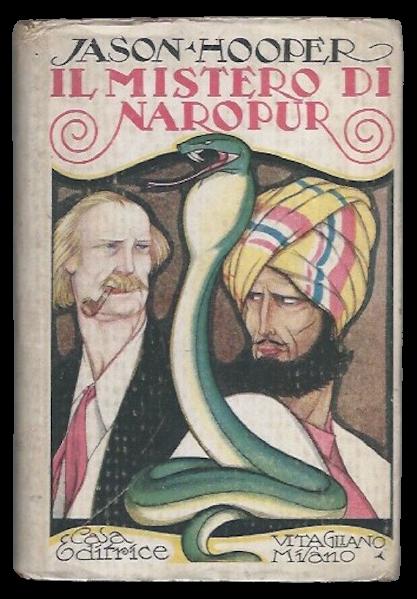 """Natale 1920: esattamente 100 anni fa usciva """"Il mistero di Naropur"""" di Jason Hooper"""