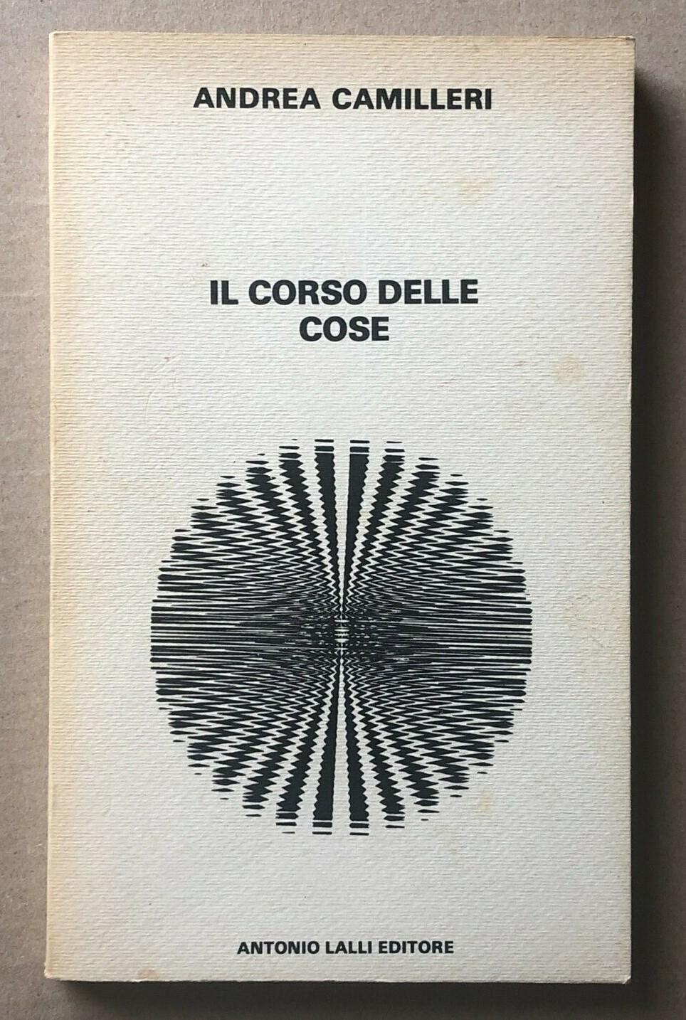 """Appare una copia de """"Il corso delle cose"""" di Andrea Camilleri (Lalli, 1978): il primo romanzo del grande scrittore siciliano"""
