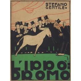 """Eccezionale copia autografata del rarissimo """"L'ippodromo"""" di Stefano Gentile (1923) in vendita per 13 euro"""