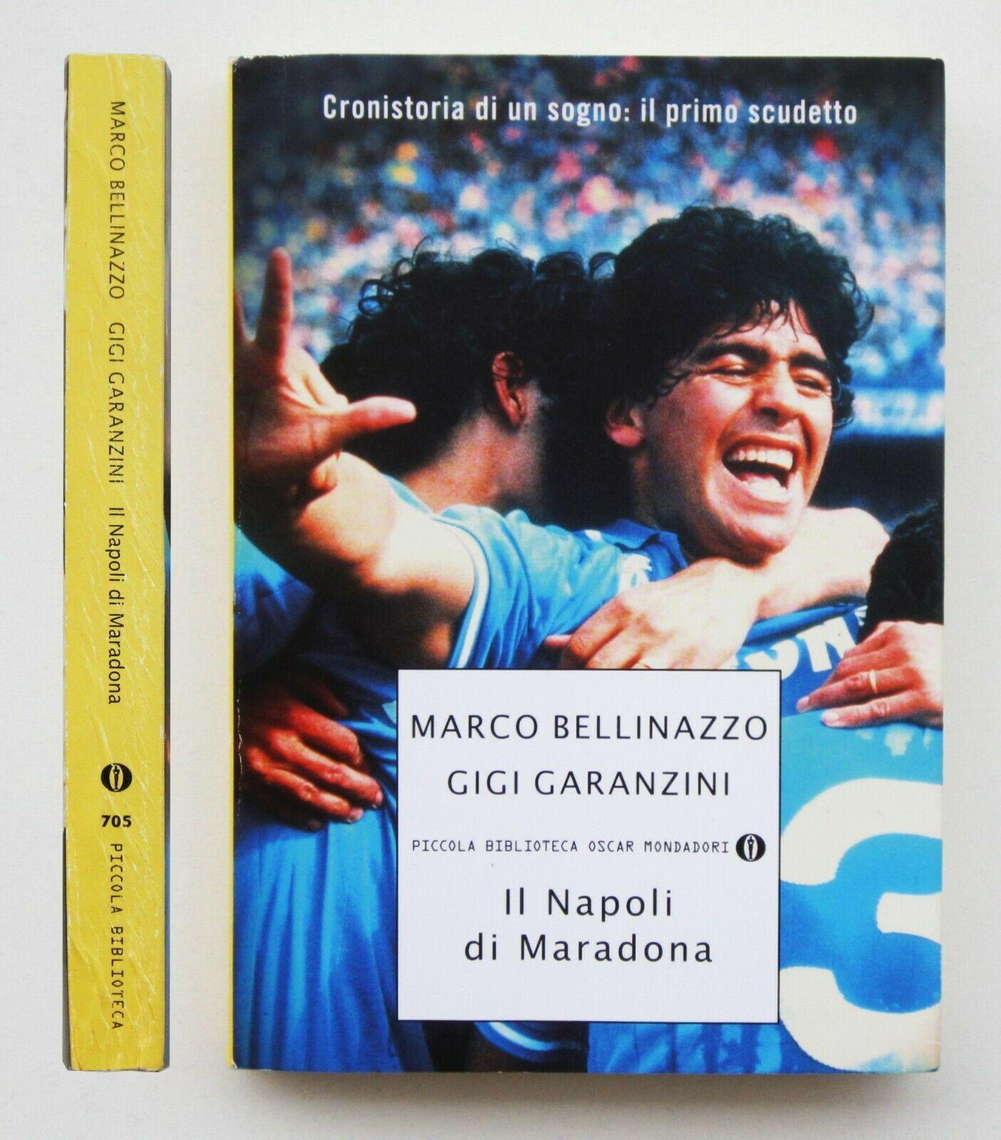 """In asta un ambitissimo libro su Maradona: """"Il Napoli di Maradona"""" di Bellinazzo & Garanzini – in scadenza tra poche ore"""