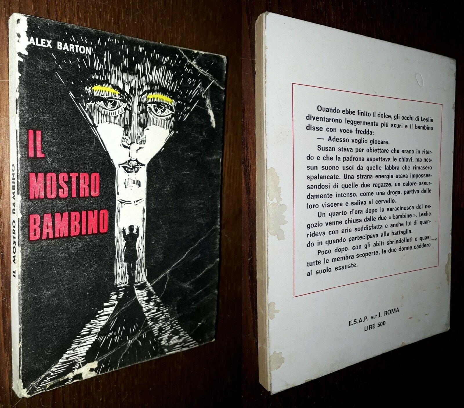"""""""Il mostro bambino"""" di Alex Barton (ESAP, 1970): uno sconosciuto racconto horror/fantastico"""