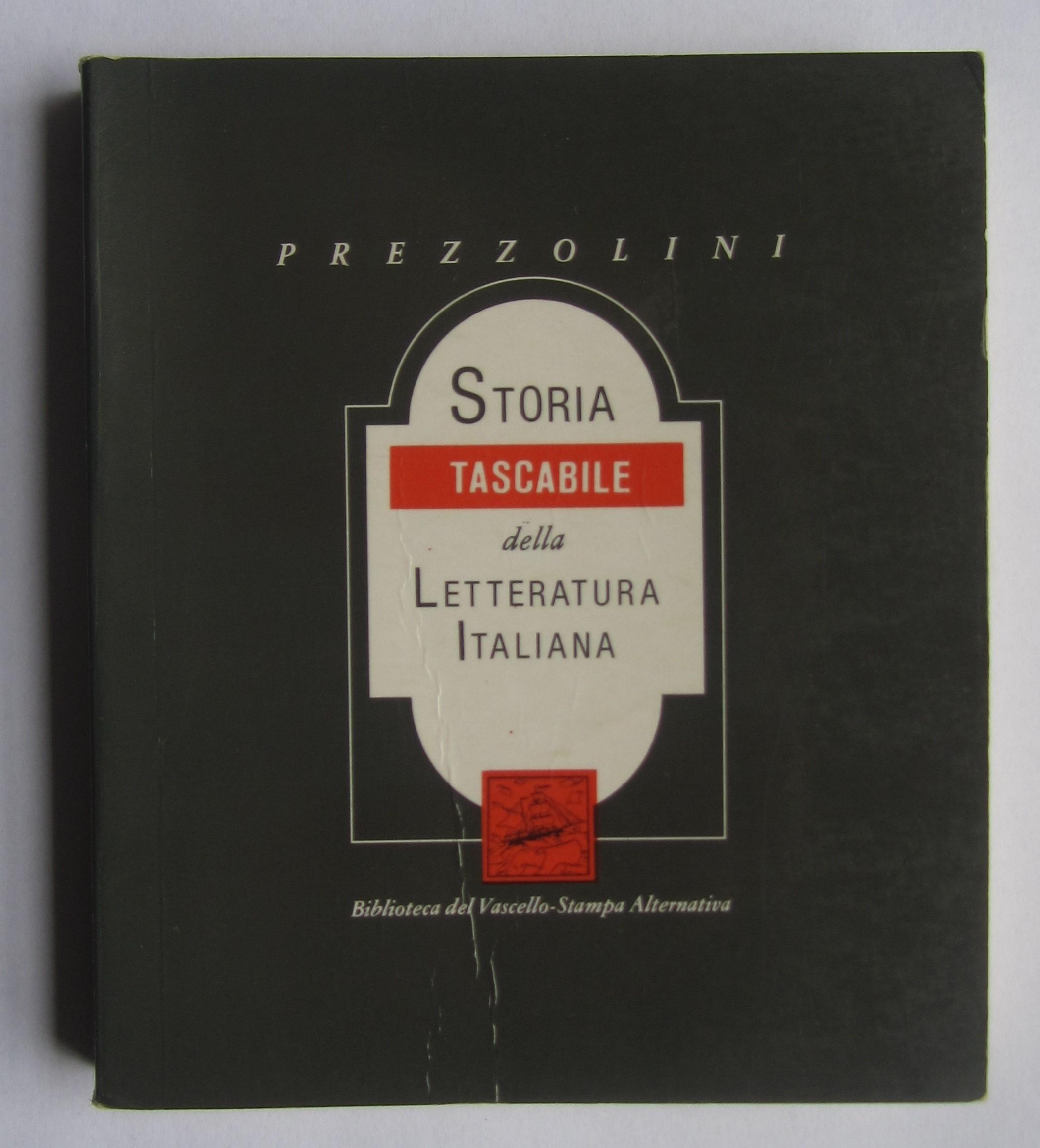 """Questo sì che è un regalo di Natale, pescando solo 30 anni fa: """"Storia tascabile della letteratura italiana"""" di Giuseppe Prezzolini"""