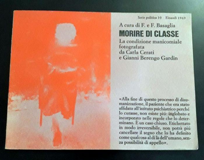 """In asta uno dei libri-denuncia più significativi del '900 italiano: """"Morire di classe"""" di Cerati e Berengo Gardin (1969) sui manicomi"""